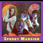 Spooky Mansion - Disco Bitch