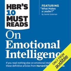 HBR's 10 Must Reads on Emotional Intelligence (Unabridged)