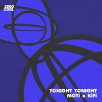 Tonight Tonight - MOTI - KIFI