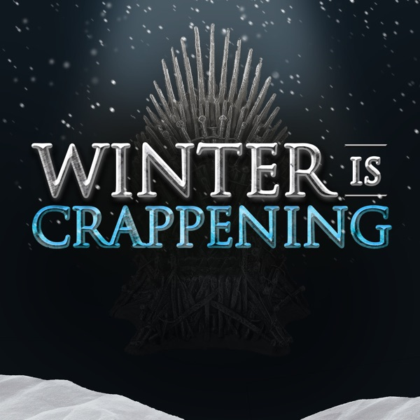 Winter Is Crappening