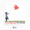Nicola Fasano & Carmine Sorrentino - It's A Fine Day (feat. Miss Jane) [Extended Mix] artwork