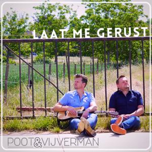 Poot & Vijverman - Laat Me Gerust