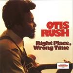 Otis Rush - Easy Go