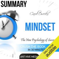 Carol Dweck's Mindset: The New Psychology of Success Summary (Unabridged)