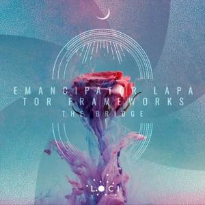 The Bridge - Single (feat. Lapa, Frameworks & TOR) - Single