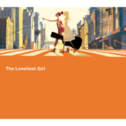 The Loneliest Girl - CAROLE & TUESDAY (Vo. Nai Br.XX & Celeina Ann) - CAROLE & TUESDAY (Vo. Nai Br.XX & Celeina Ann)