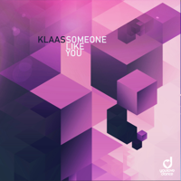Klaas - Someone Like You artwork