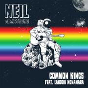 Neil Armstrong (feat. Landon McNamara) - Common Kings - Common Kings