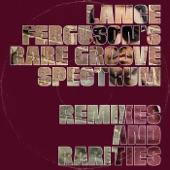 Lance Ferguson's Rare Groove Spectrum - Blackbyrds Theme