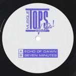TOPS - Seven Minutes