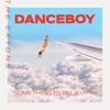 Dance Boy (Something to Believe In) - Single