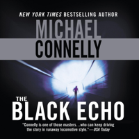 The Black Echo: Harry Bosch Series, Book 1 (Unabridged)