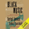LeRoi Jones - Black Music (Unabridged)  artwork