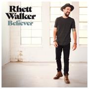 Believer - Rhett Walker - Rhett Walker