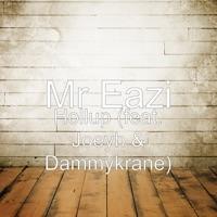 Mr Eazi - Hollup (feat. Dammy Krane & Joey B) - Single