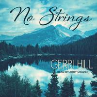Gerri Hill - No Strings artwork