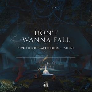 Seven Lions, Last Heroes & HALIENE - Don't Wanna Fall