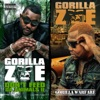 Don't Feed Da Animals 2 / Gorilla Warfare (Deluxe Edition), Gorilla Zoe