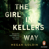 The Girl in Kellers Way - Megan Goldin Cover Art