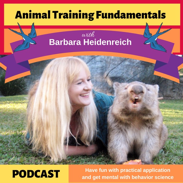 Animal Training Fundamentals with Barbara Heidenreich