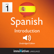 Learn Spanish - Level 1: Introduction to Spanish: Volume 1: Lessons 1-25
