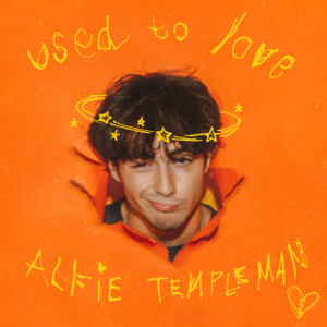 Alfie Templeman - Used To Love