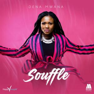 Dena Mwana - Souffle