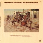 Mission Mountain Wood Band - Sweet Maria