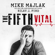 Mike Majlak & Riley J. Ford - The Fifth Vital