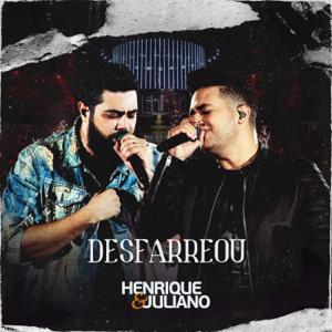Henrique & Juliano - Desfarreou (Ao Vivo)