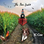 J C Coe - There Goes the Farm