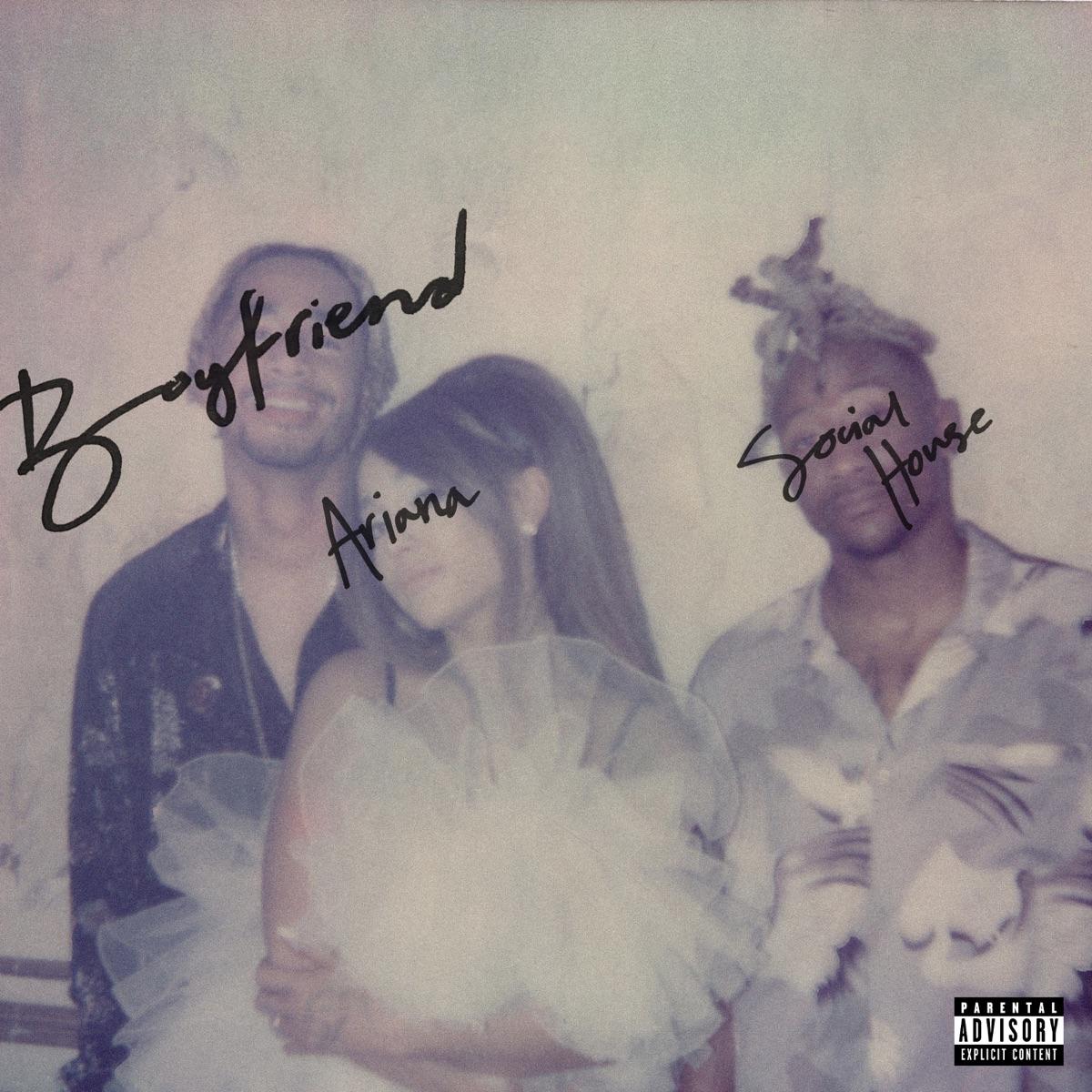 Boyfriend - Single Ariana Grande  Social House CD cover