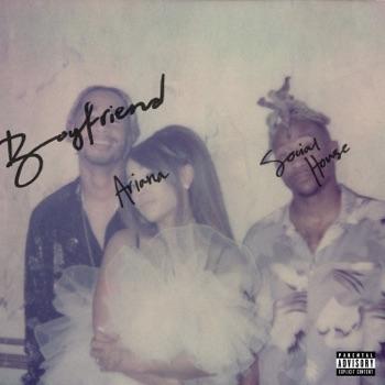 Ariana Grande & Social House - Boyfriend  Single Album Reviews