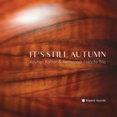Kayhan Kalhor - Dusk: III. Autumn Winds + Dusk: II. Autumn