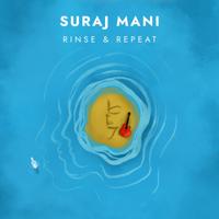 Suraj Mani - Rinse & Repeat - EP artwork