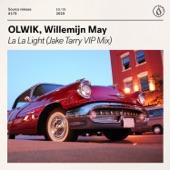 OLWIK - La La Light (Jake Tarry VIP Mix)