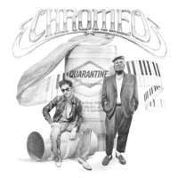 Chromeo - Quarantine Casanova artwork