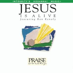 Ron Kenoly & Integrity's Hosanna! Music - Jesus Is Alive (Live)
