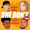 She Don t IN Soul 2 Step Remix feat SIXTEEN AND JSUPREME Single