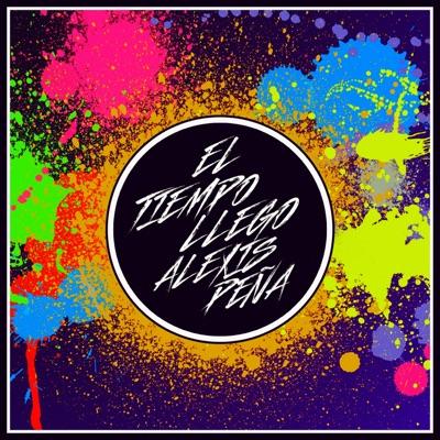 El Tiempo Llego - Single - Alexis Peña