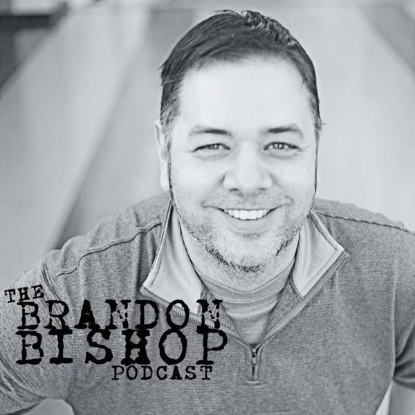 The BRANDON BISHOP Podcast