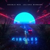 Circles Extended Mix Single