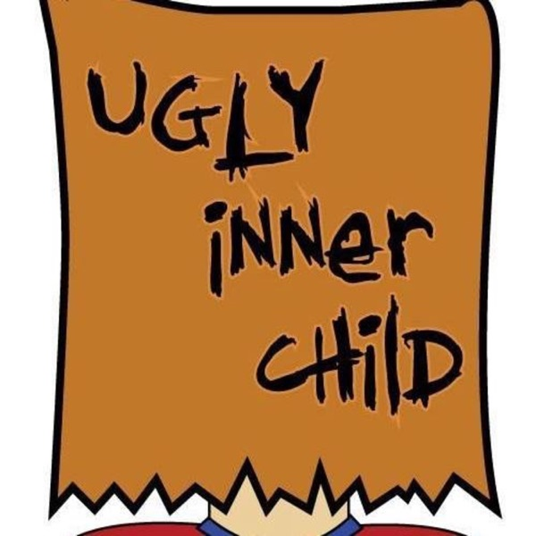 The Ugly Inner Child