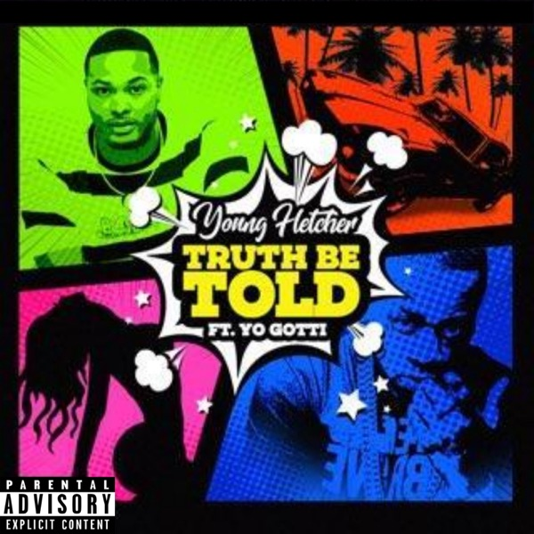 Truth Be Told (feat. Yo Gotti) - Single
