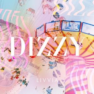 LIVVIA - Dizzy