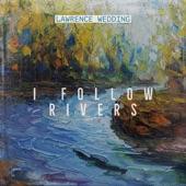 I Follow Rivers artwork
