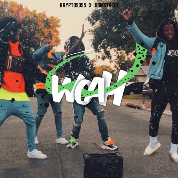 Woah (feat. D3Mstreet) - Single