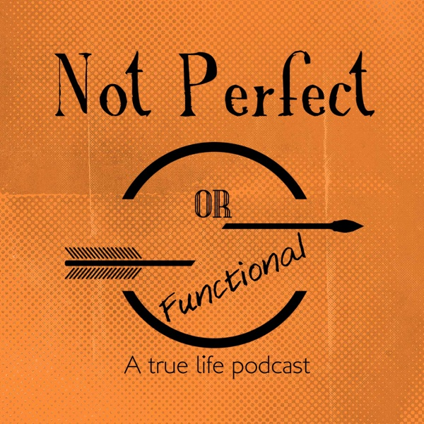 Not Perfect or Functional Podcast | True Crime | Sports | Pop Culture