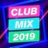 Club Mix 2019