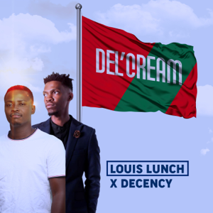 Louis Lunch & Decency - Del' Cream - EP